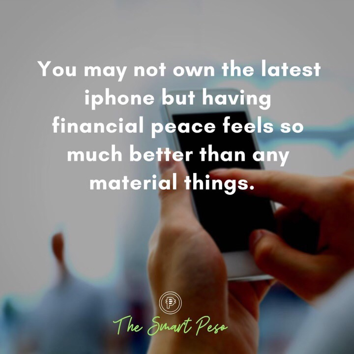 Financial peace is way better than owning the latest gadgets.