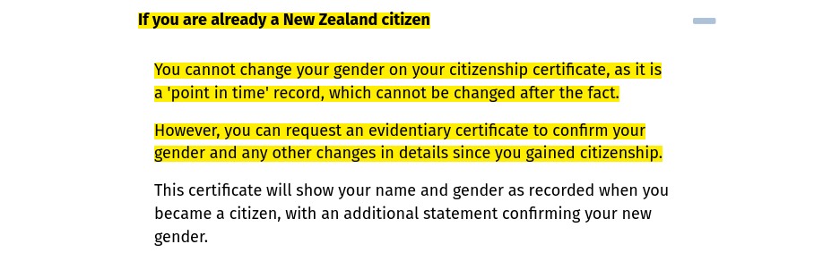 Screenshot of text with highlighted parts that read, If you are already a New Zealand citizen ... You cannot change your gender on your citizenship certificate, as it is a 'point in time' record, which cannot be changed after the fact.