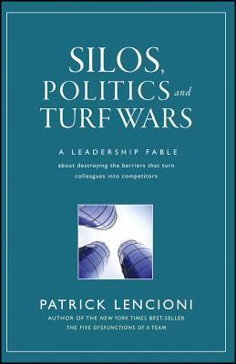 Silos, Politics and Turf Wars
