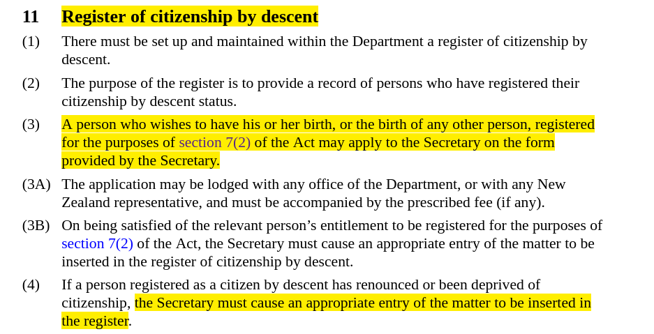 Screenshot of text with highlighted parts that read, Register of citizenship by descent ... A person who wishes to have his or her birth, or the birth of any other person, registered for the purposes of section 7 2 of the Act map apply to the Secretary ... the Secretary must cause an appropriate entry of the matter to be inserted in the register of citizenship by descent