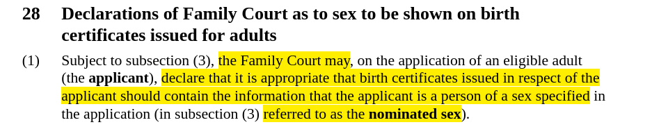 Screenshot of text with highlighted parts that read, the Family Court may ... declare that it is appropriate that birth certificates issued in respect of the applicant should contain the information that the applicant is a person of a sex specified ... referred to as the nominated sex