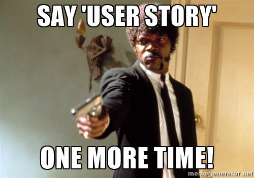 say user story