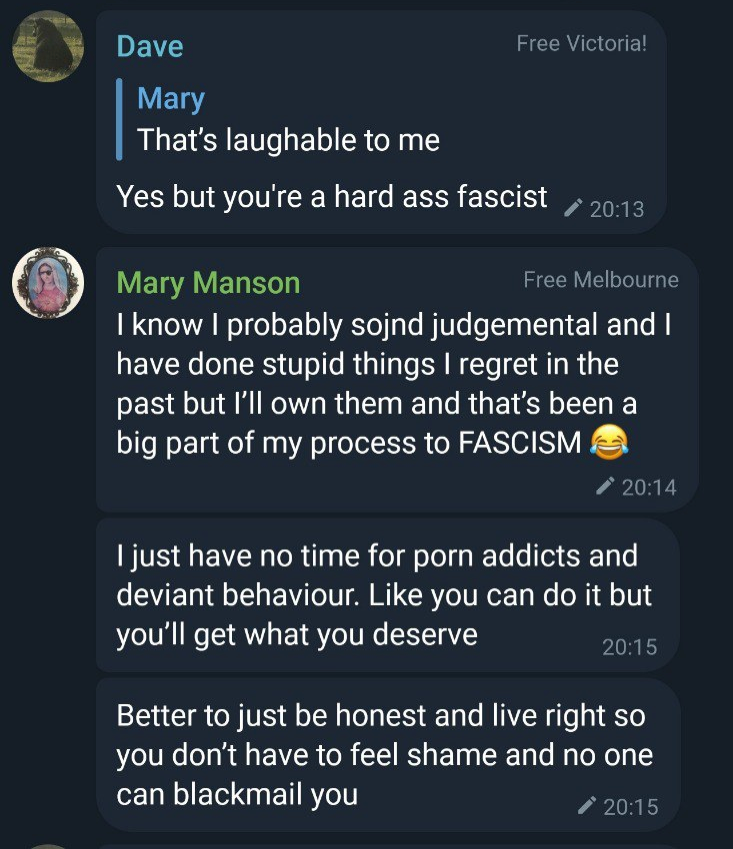 Mary Manson, Thats laughable to me. Dave responds, Yes but you're a hard ass fascist. Mary Manson, I know I probably sojnd judgemental and I have done stupid things I regret in the past but I'll own them and that's been a big part of my process to FASCISM Face With Tears of Joy emoji. I just have no time for porn addicts and deviant behaviour. Like you can do it but you'll get what you deserve. Better to just be honest and live right so you don't have to feel shame and no-one can blackmail you.