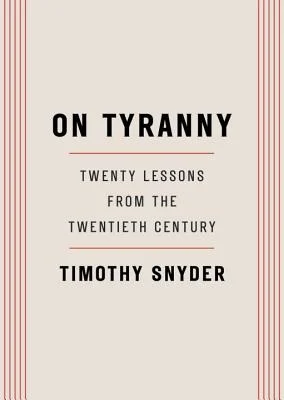 Cover of On Tyranny by Timothy Snyder